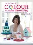 Detail k výrobku Kniha Creative Colour for Cake Decorating od Lindy Smith