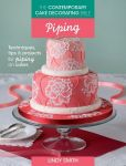 Detail k výrobku Kniha Lindy Smith - The Contemporary Cake Decorating Bible: Piping